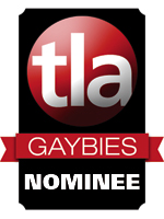 TLA Gaybies - Nominee!
